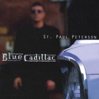 Blue Cadillac - St. Paul Peterson